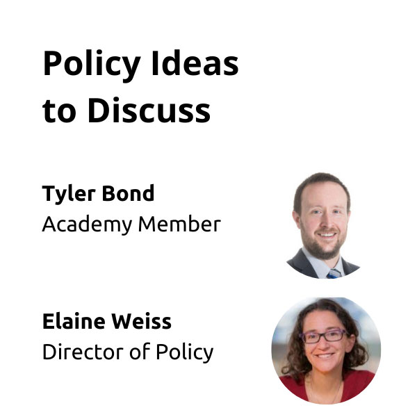 Policy-Ideas-to-Discuss---Weiss-&-Bond