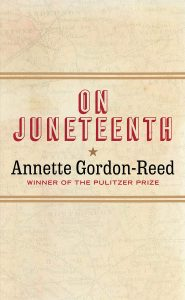 """Cover of """"On Juneteenth"""" by Annette Gordon-Reed"""